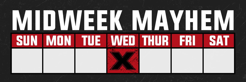Midweek-Mayhem-copy