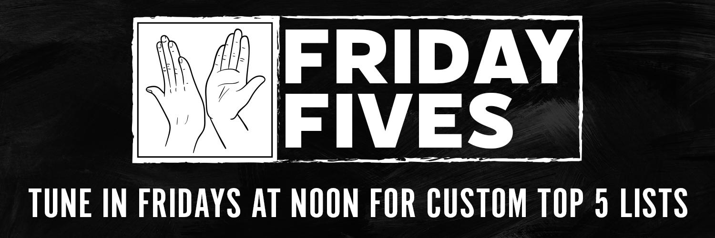Friday Fives